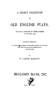 Cover of the book A Select Collection of Old English Plays, Volume 10 by Various