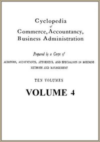 Cover of the book Cyclopedia of Commerce, Accountancy, Business Administration, v. 4 by Various