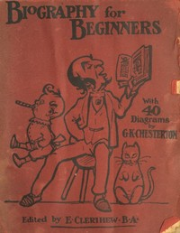 Cover of the book Biography for Beginners by Various