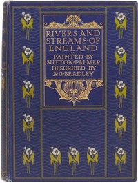 Cover of the book The Rivers and Streams of England by A. G. (Arthur Granville) Bradley