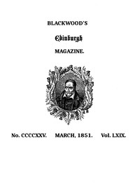 Cover of the book Blackwood's Edinburgh Magazine, Volume 69, No. 425, March, 1851 by Various
