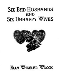 cover for book Six Bad Husbands and Six Unhappy Wives