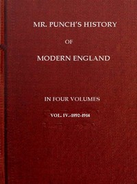 cover for book Mr. Punch's History of Modern England Vol. IV of IV.