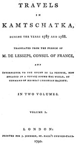 Cover of the book Travels in Kamtschatka, During the Years 1787 and 1788, Volume 1 by Jean-Baptiste-Barthélemy de Lesseps