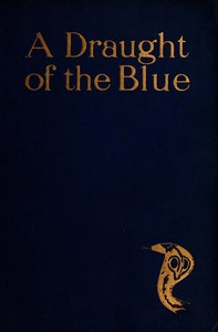 cover for book A Draught of the Blue — An Essence of the Dusk