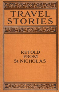 Cover of the book Travel Stories Retold from St. Nicholas by Various