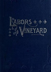 Cover of the book Labors in the Vineyard by Various