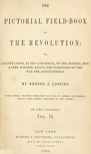 Cover of the book The Pictorial Field-Book of The Revolution, Vol. 2 (of 2) by Benson John Lossing