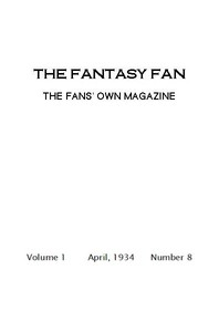 Cover of the book The Fantasy Fan April 1934 by Various