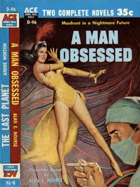 Cover of the book A Man Obsessed by Alan Edward Nourse