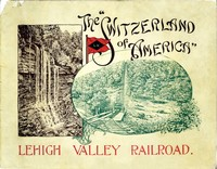 Cover of the book The Switzerland of America: Lehigh Valley Railroad by Anonymous