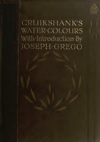 Cover of the book Cruikshank's Water Colours by George Cruikshank