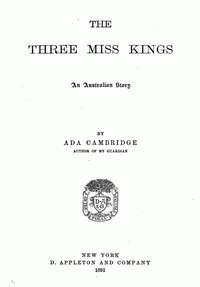 Cover of the book The Three Miss Kings by Ada Cambridge