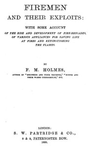 cover for book Firemen and their Exploits: with some account of the rise