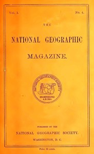 Cover of the book The National Geographic Magazine, Vol. I., No. 4, October, 1889 by Various