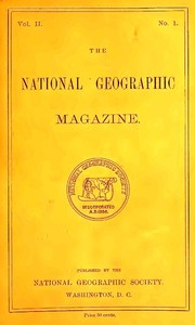 cover for book The National Geographic Magazine, Vol. II., No. 1, April, 1890