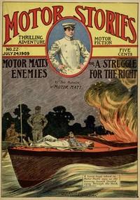 Cover of the book Motor Matt's Enemies, No. 22, July 24, 1909 by Stanley R. Matthews