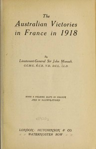 Cover of the book The Australian Victories in France in 1918 by Sir John Monash