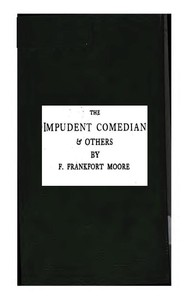 Cover of the book The Impudent Comedian & Others by Frank Frankfort Moore