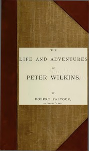 Cover of the book The Life and Adventures of Peter Wilkins, Volume II by Robert Paltock