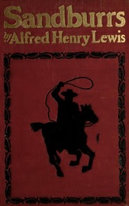 Cover of the book Sandburrs and Others by Alfred Henry Lewis