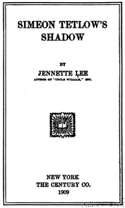 Cover of the book Simeon Tetlow's Shadow by Jennette Lee