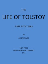 Cover of the book The Life of Tolstoy: First Fifty Years by Aylmer Maude