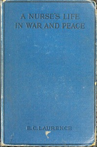 cover for book A Nurse's Life in War and Peace