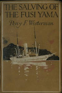 Cover of the book The Salving of the 'Fusi Yama' by Percy F. (Percy Francis) Westerman