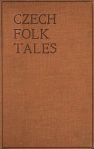 Cover of the book Czech Folk Tales by Josef Baudiš