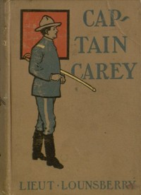 Cover of the book Captain Carey by Lionel Lounsberry