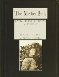 Cover of the book The Medici Balls by M. Moyca Newell
