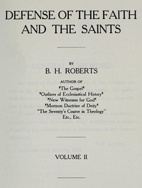 Cover of the book Defense of the Faith and the Saints (Volume 2 of 2) by B. H. (Brigham Henry) Roberts