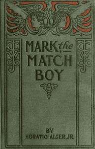 Cover of the book Mark the Match Boy by Horatio Alger
