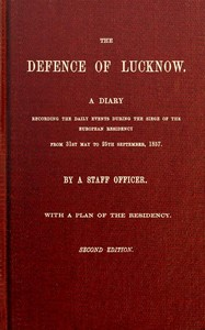 Cover of the book The Defence of Lucknow by T. F. (Thomas Fourness) Wilson