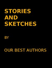 cover for book Stories and Sketches