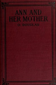 Cover of the book Ann and her Mother by O. Douglas
