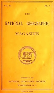 cover for book The National Geographic Magazine, Vol. II., No. 3, July, 1890
