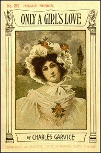 Cover of the book Only a Girl's Love by Charles Garvice