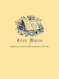cover for book Eclectic Magazine of Foreign Literature, Science, and Art, Volume XLI, No. 5, May 1885