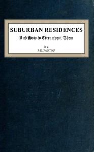 Cover of the book Suburban Residences by J. (Jane) E. (Ellen) Panton