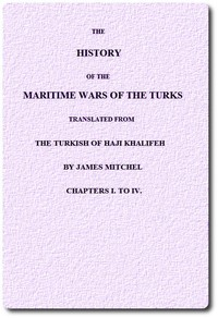 cover for book The History of the Maritime Wars of the Turks