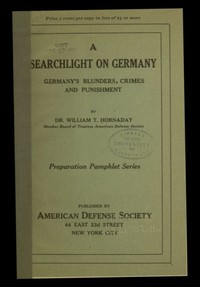 cover for book A searchlight on Germany: Germany's Blunders, Crimes and Punishment