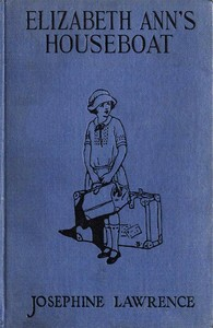 Cover of the book Elizabeth Ann's Houseboat by Josephine Lawrence