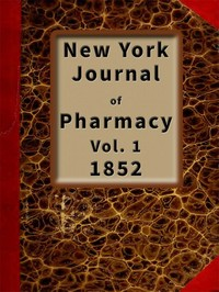 cover for book New York Journal of Pharmacy, Volume 1 (of 3), 1852