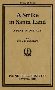 Cover of the book A Strike in Santa Land by Effa E. Preston