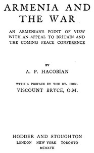 Cover of the book Armenia and the War by A. P. (Avetoon Pesak) Hacobian