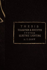 cover for book The Thompson-Houston System of Electric Lighting