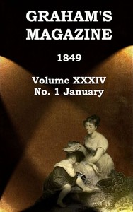 cover for book Graham's Magazine, Vol. XXXIV, No. 1, January 1849