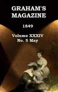 cover for book Graham's Magazine, Vol. XXXIV, No. 5, May 1849